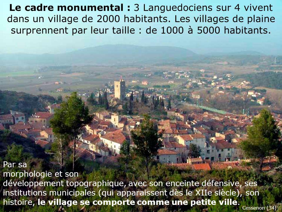 Le cadre monumental : 3 Languedociens sur 4 vivent