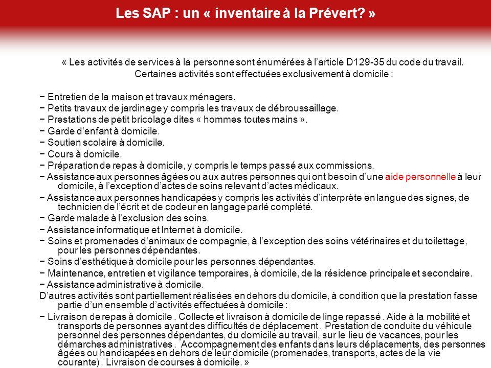Les SAP : un « inventaire à la Prévert » Un inventaire à la Prévert