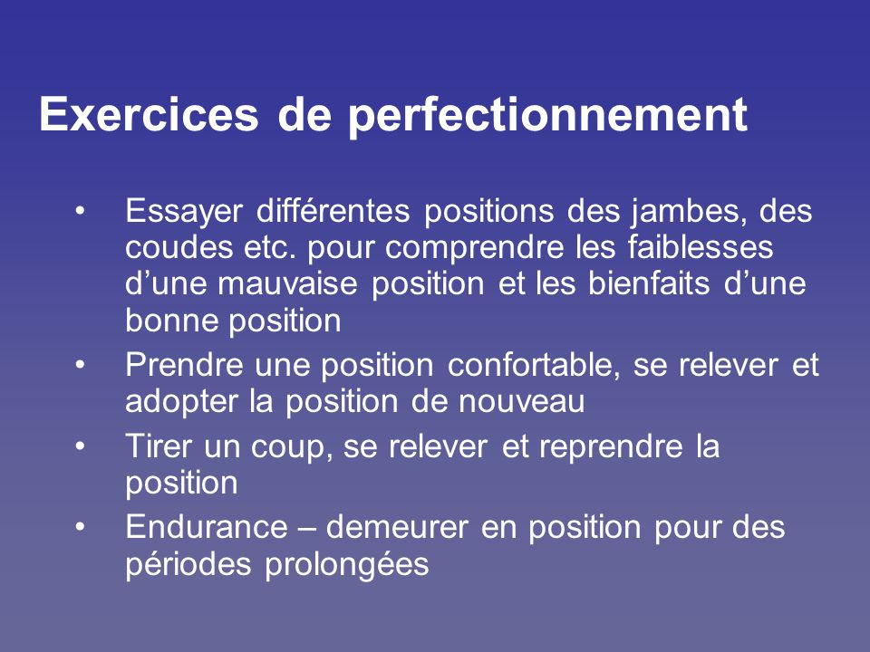 Exercices de perfectionnement