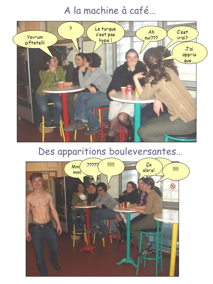 Des apparitions bouleversantes…