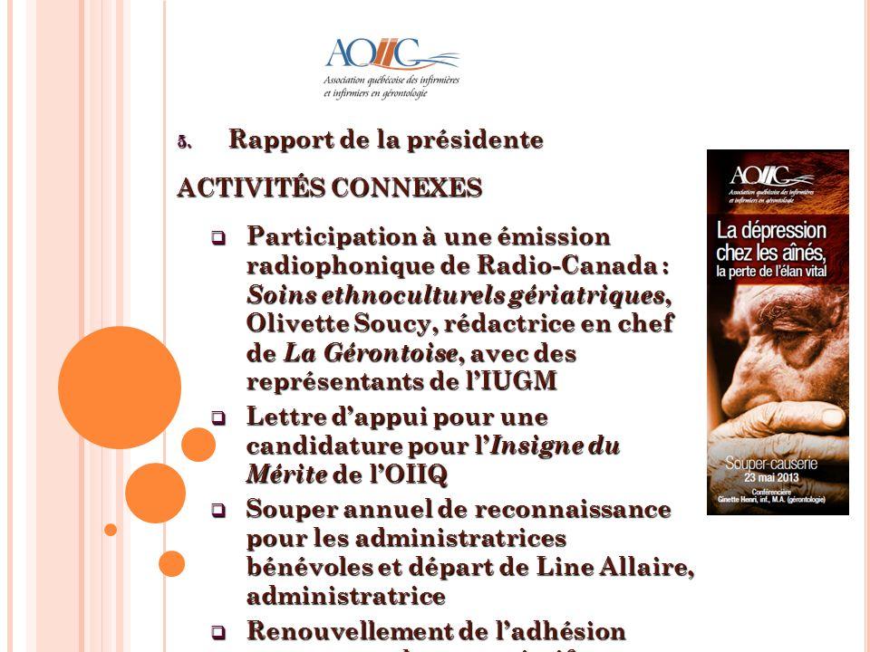 Rapport de la présidente ACTIVITÉS CONNEXES