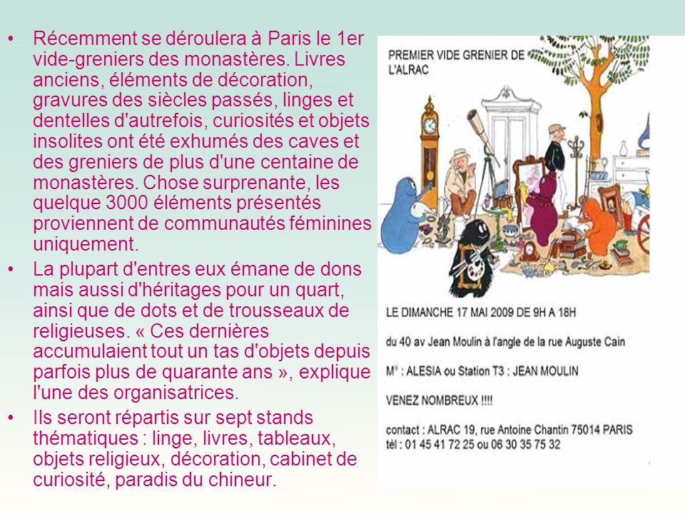 Récemment se déroulera à Paris le 1er vide-greniers des monastères