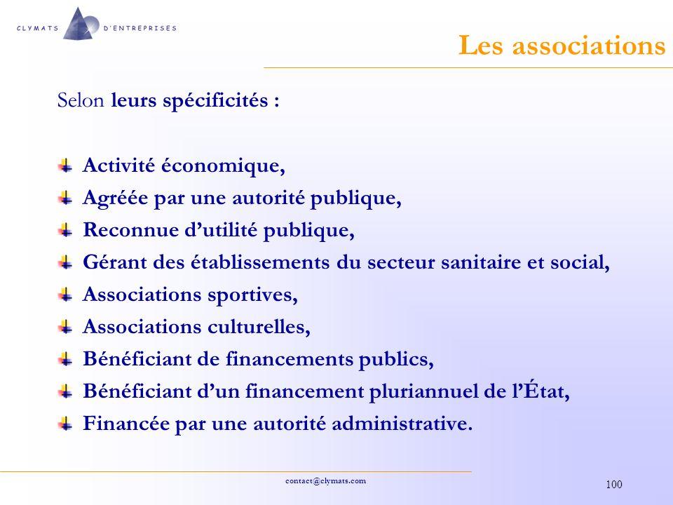 Les associations Selon leurs spécificités : Activité économique,