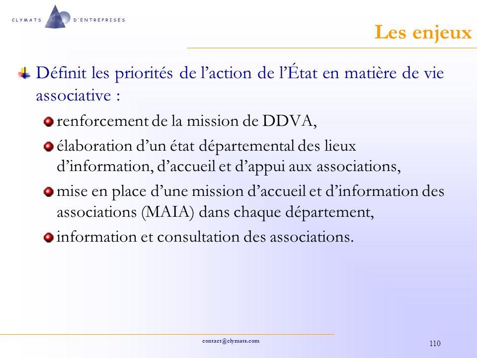 Les enjeux Définit les priorités de l'action de l'État en matière de vie associative : renforcement de la mission de DDVA,