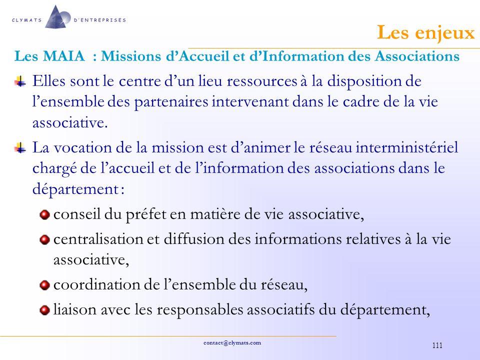 Les enjeux Les MAIA : Missions d'Accueil et d'Information des Associations.