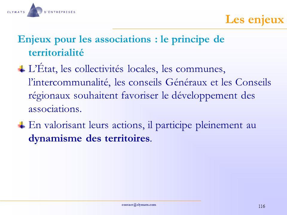 Les enjeux Enjeux pour les associations : le principe de territorialité.