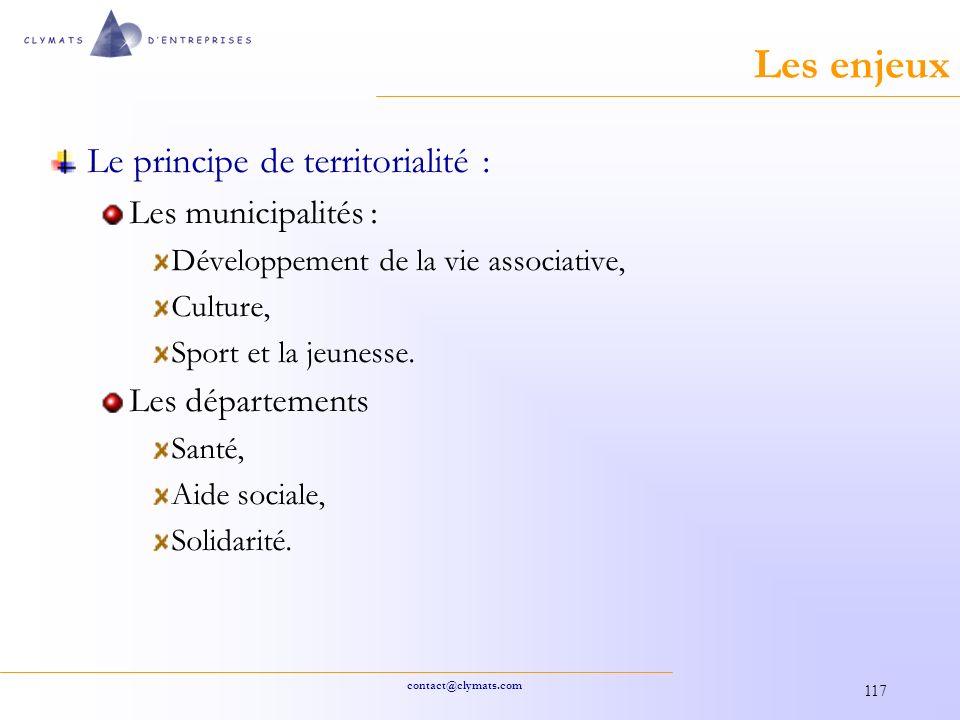 Les enjeux Le principe de territorialité : Les municipalités :
