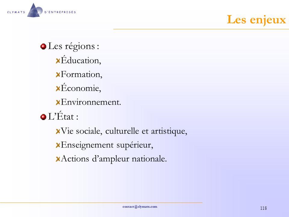 Les enjeux Les régions : L'État : Éducation, Formation, Économie,