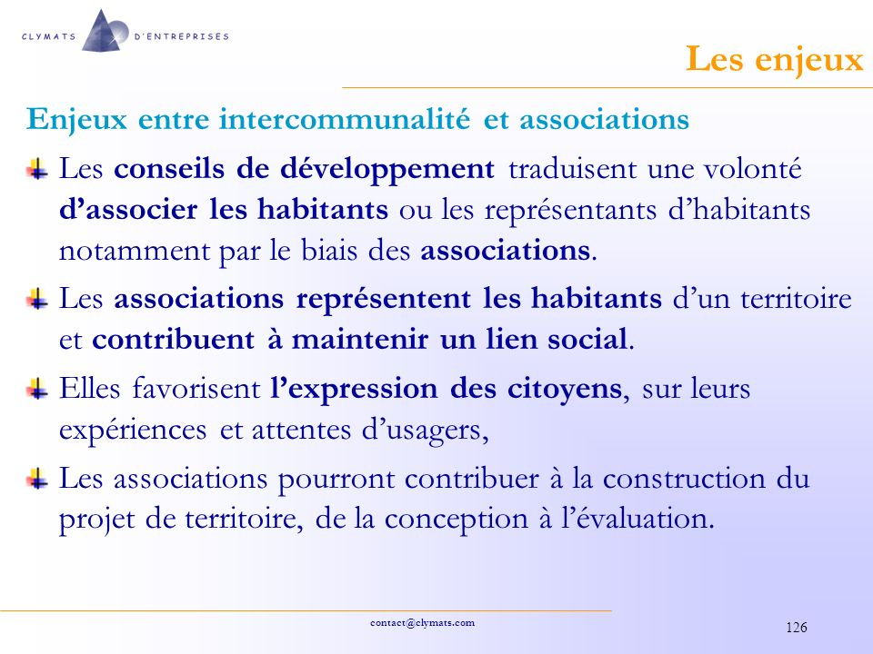 Les enjeux Enjeux entre intercommunalité et associations