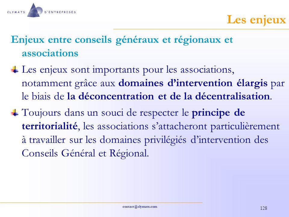 Les enjeux Enjeux entre conseils généraux et régionaux et associations