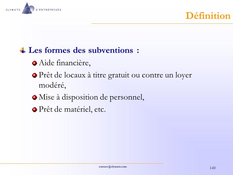 Définition Les formes des subventions : Aide financière,