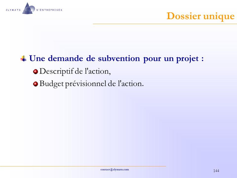 Dossier unique Une demande de subvention pour un projet :