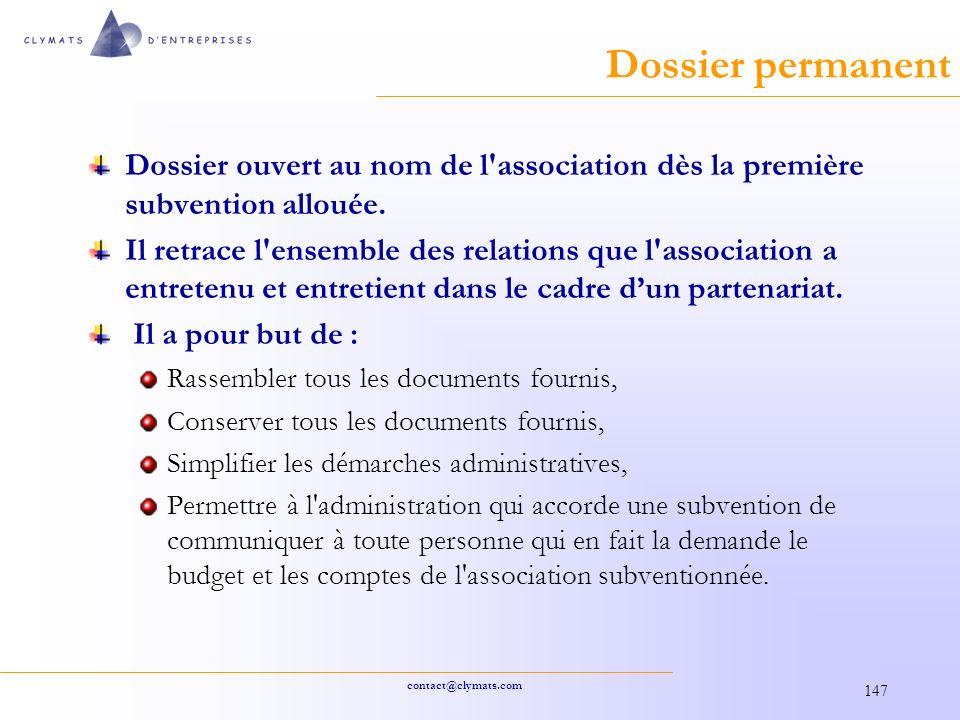 Dossier permanent Dossier ouvert au nom de l association dès la première subvention allouée.