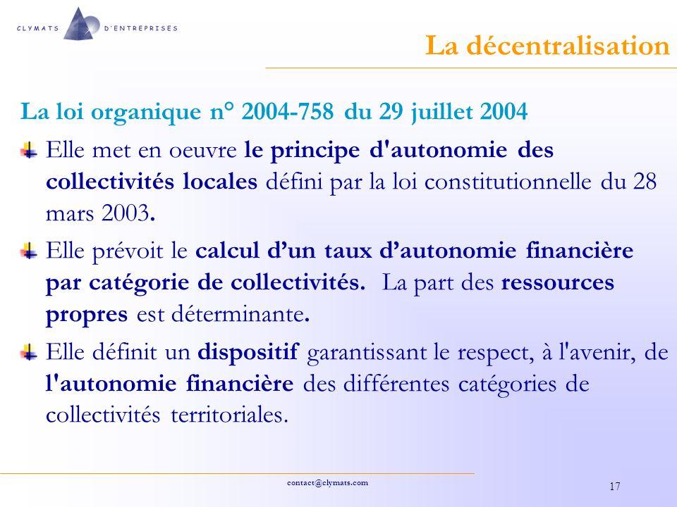 La décentralisation La loi organique n° 2004-758 du 29 juillet 2004