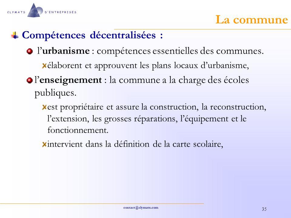 La commune Compétences décentralisées :