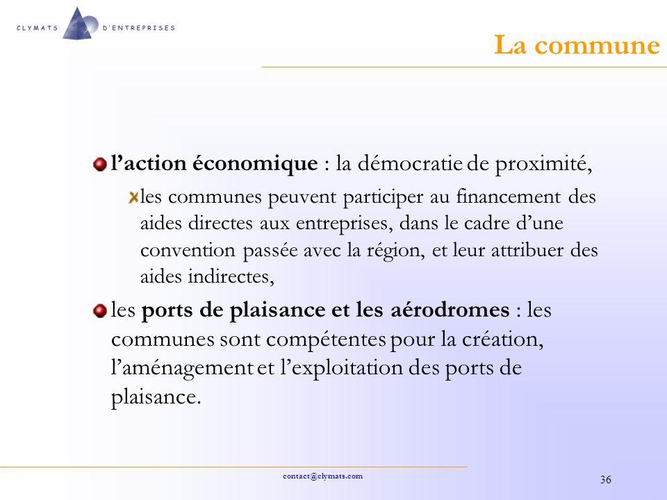 La commune l'action économique : la démocratie de proximité,