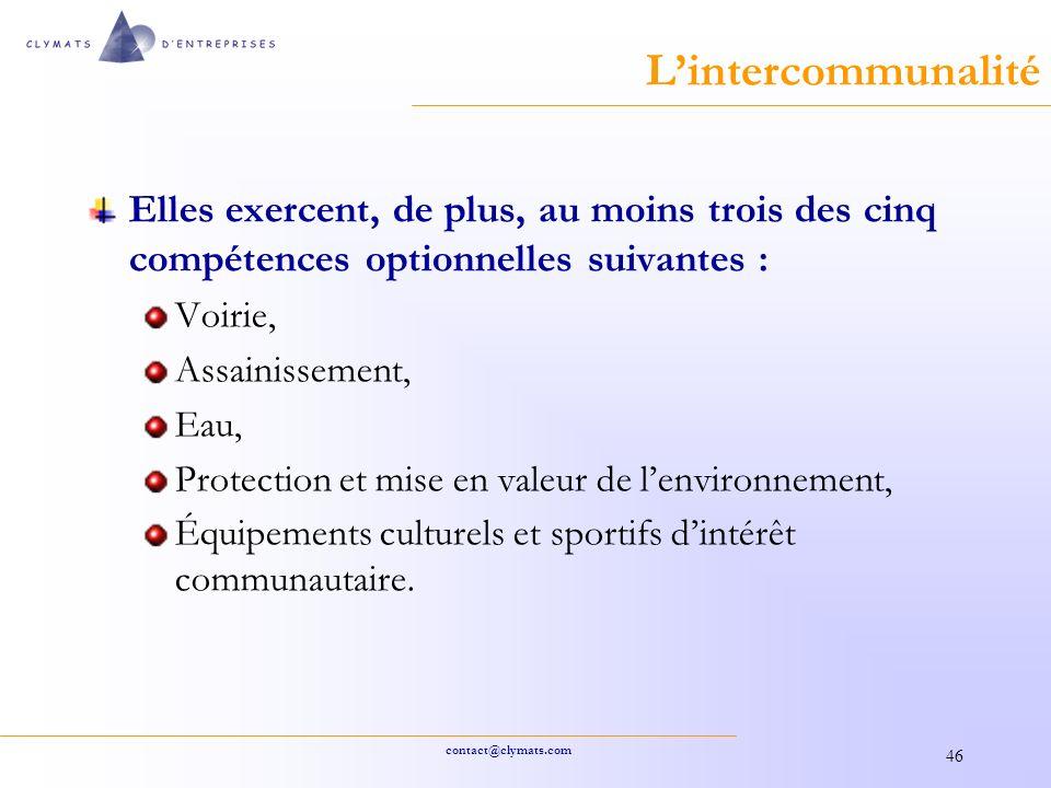 L'intercommunalité Elles exercent, de plus, au moins trois des cinq compétences optionnelles suivantes :
