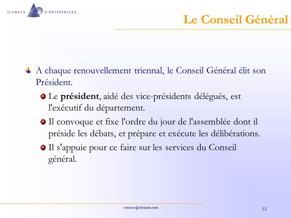 Le Conseil Général A chaque renouvellement triennal, le Conseil Général élit son Président.