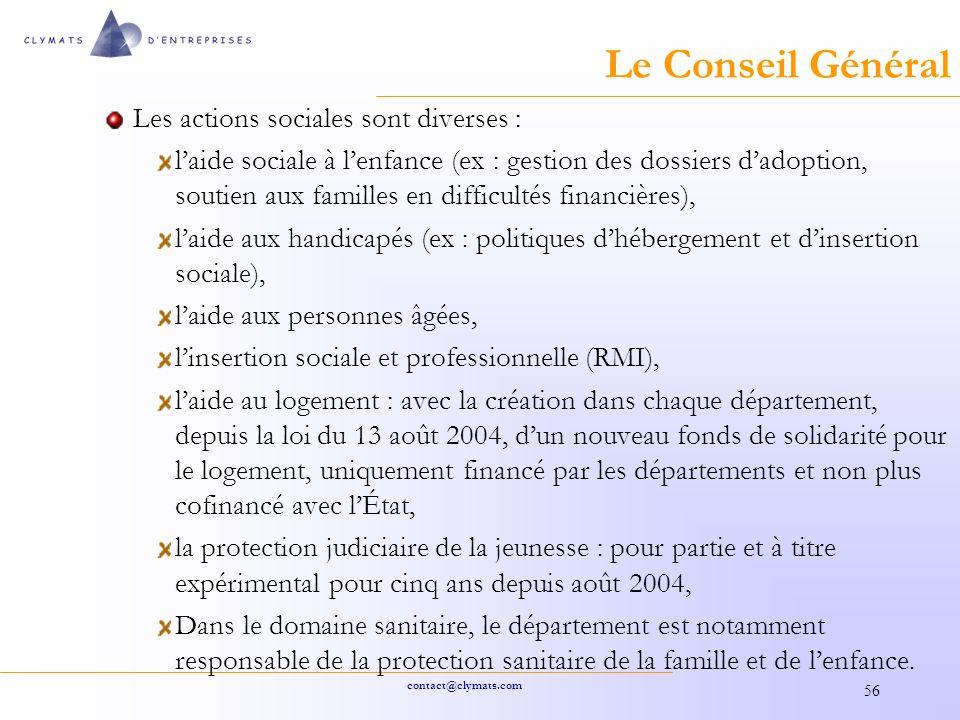 Le Conseil Général Les actions sociales sont diverses :