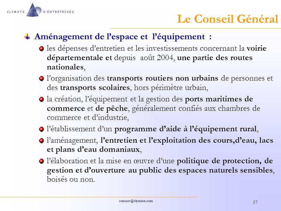 Le Conseil Général Aménagement de l'espace et l'équipement :