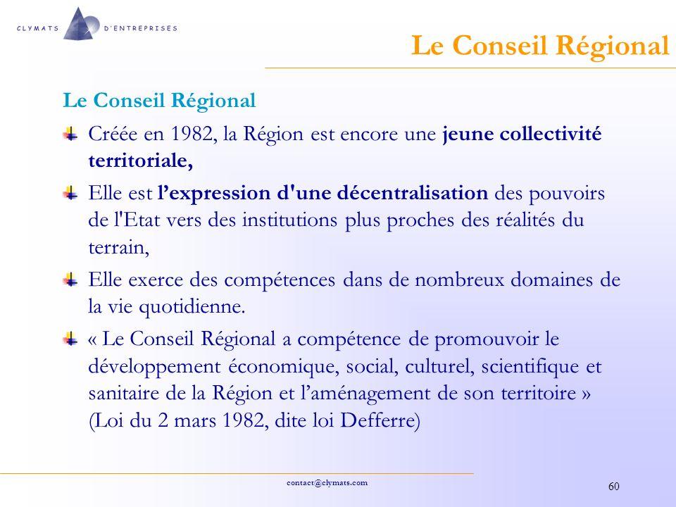 Le Conseil Régional Le Conseil Régional