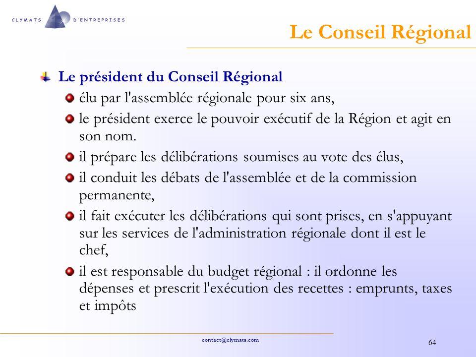 Le Conseil Régional Le président du Conseil Régional