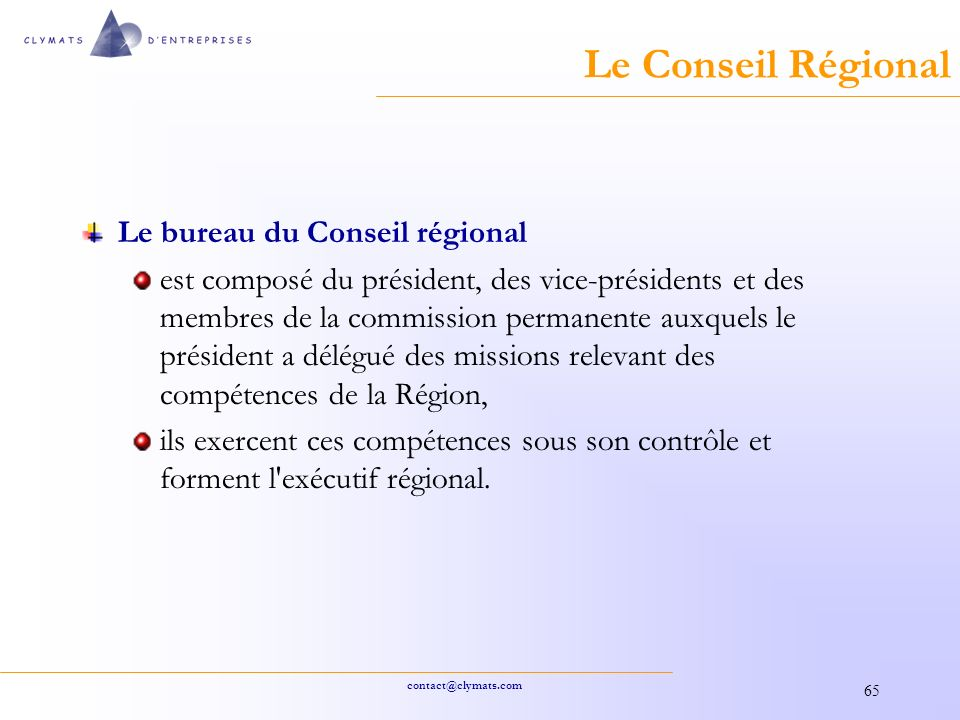 Le Conseil Régional Le bureau du Conseil régional