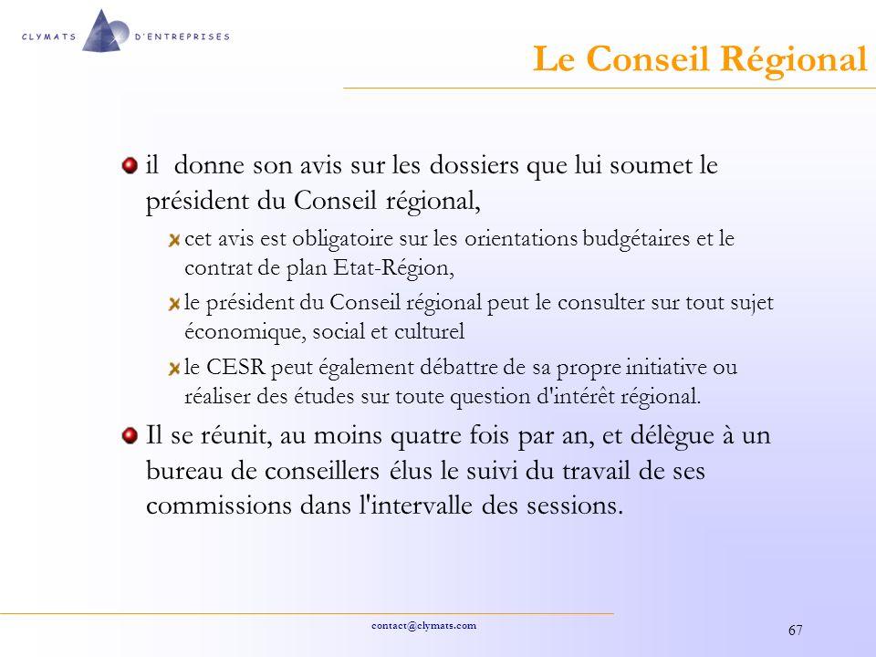 Le Conseil Régional il donne son avis sur les dossiers que lui soumet le président du Conseil régional,