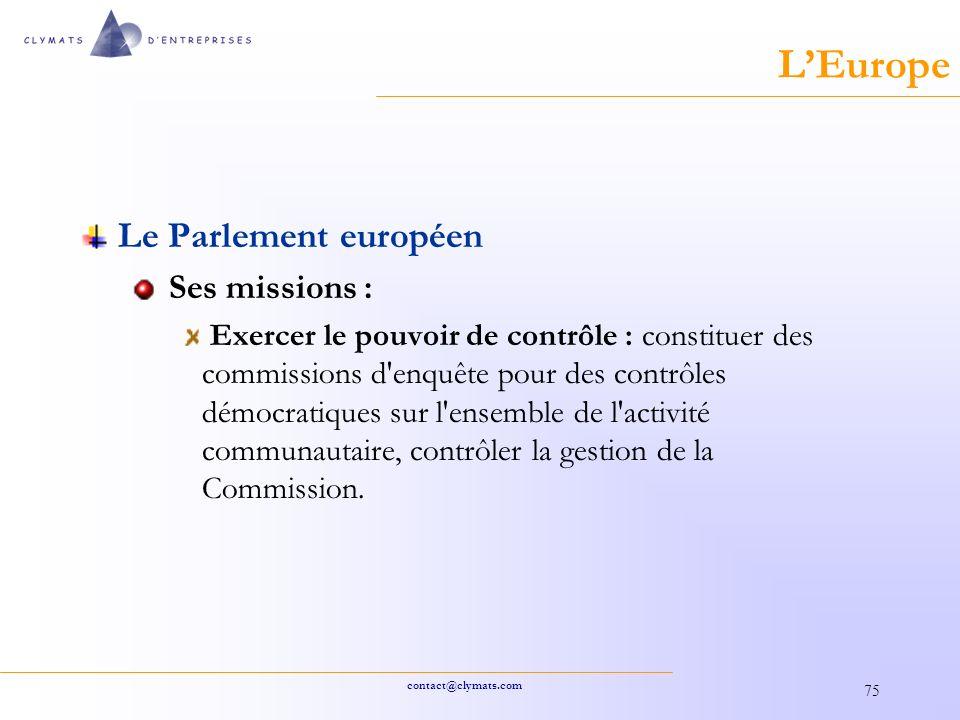 L'Europe Le Parlement européen Ses missions :