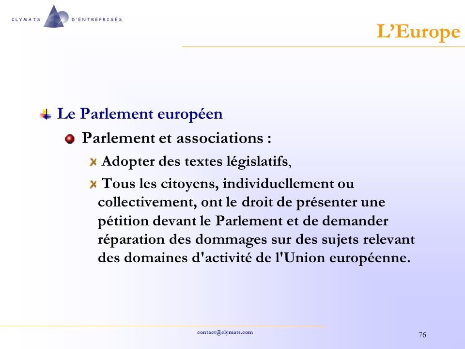 L'Europe Le Parlement européen Parlement et associations :