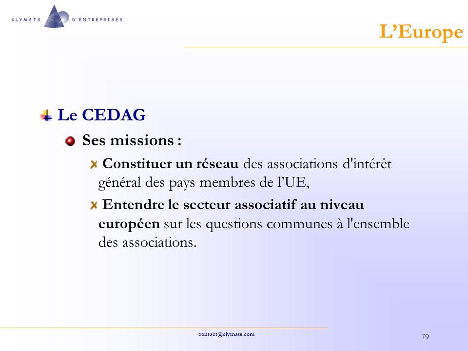 L'Europe Le CEDAG Ses missions :