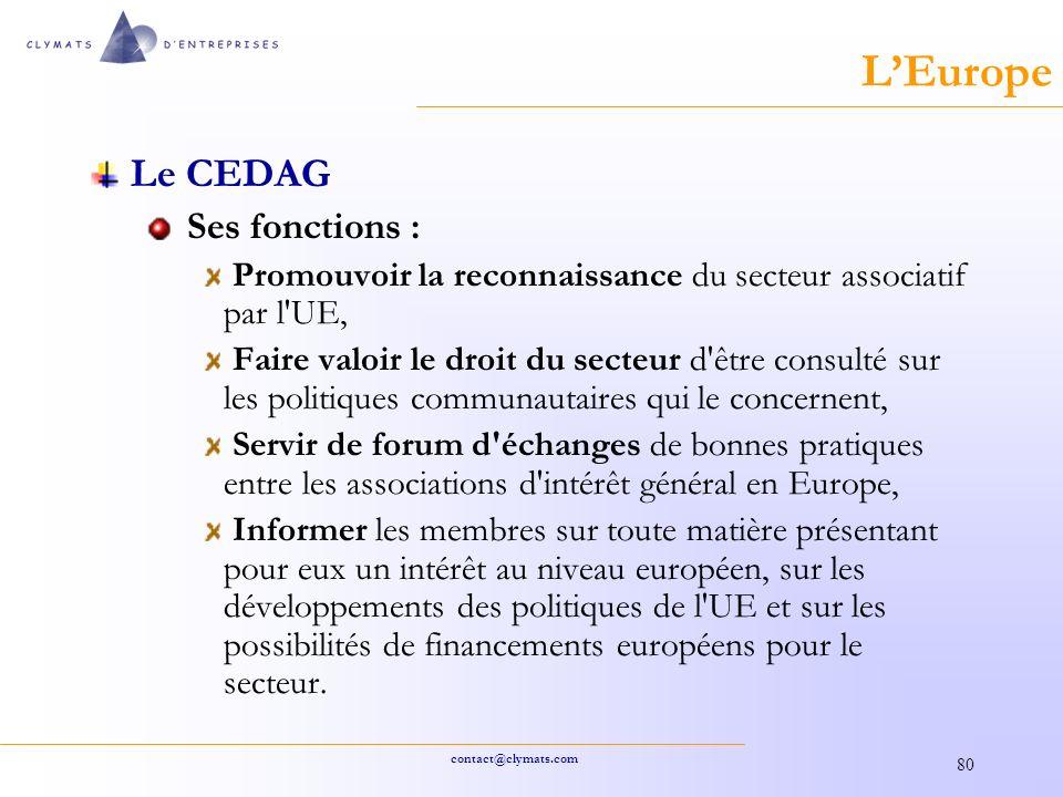 L'Europe Le CEDAG Ses fonctions :
