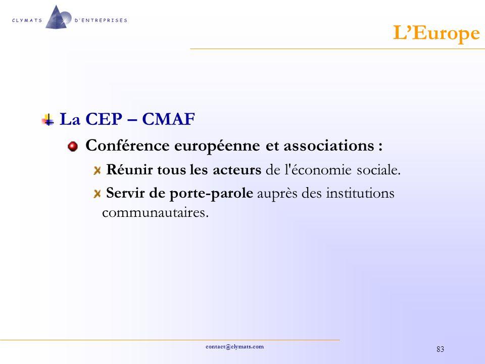 L'Europe La CEP – CMAF Conférence européenne et associations :