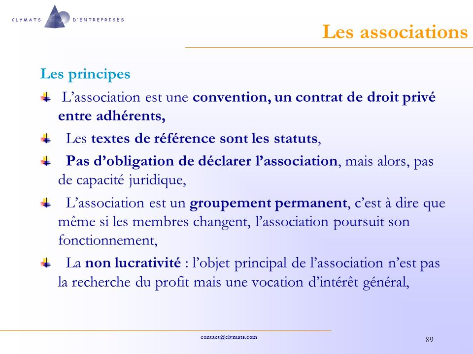 Les associations Les principes