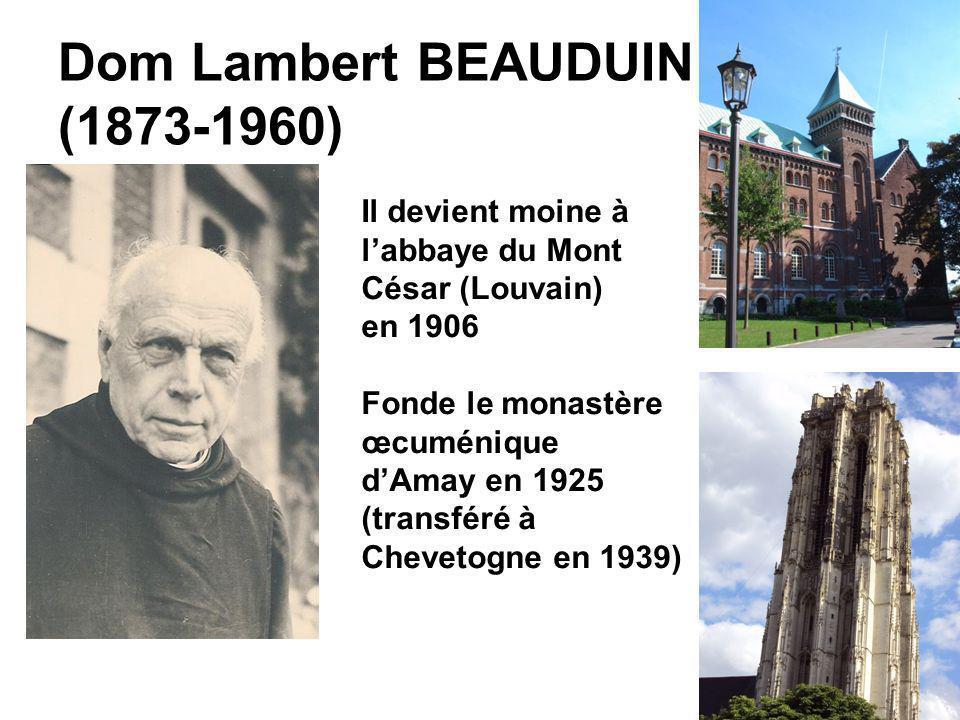 Dom Lambert BEAUDUIN (1873-1960)
