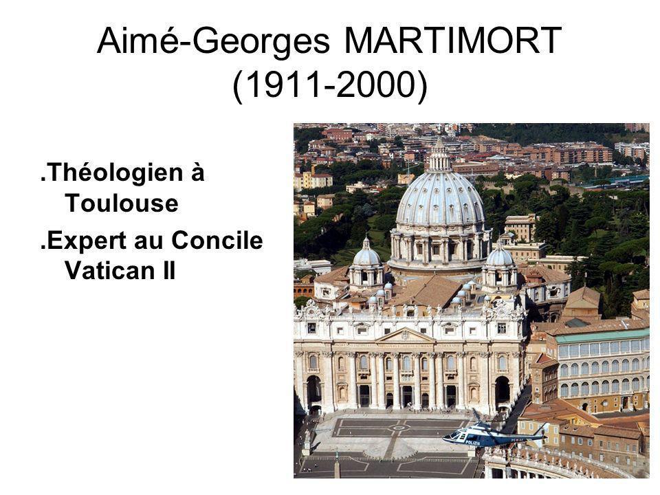 Aimé-Georges MARTIMORT (1911-2000)