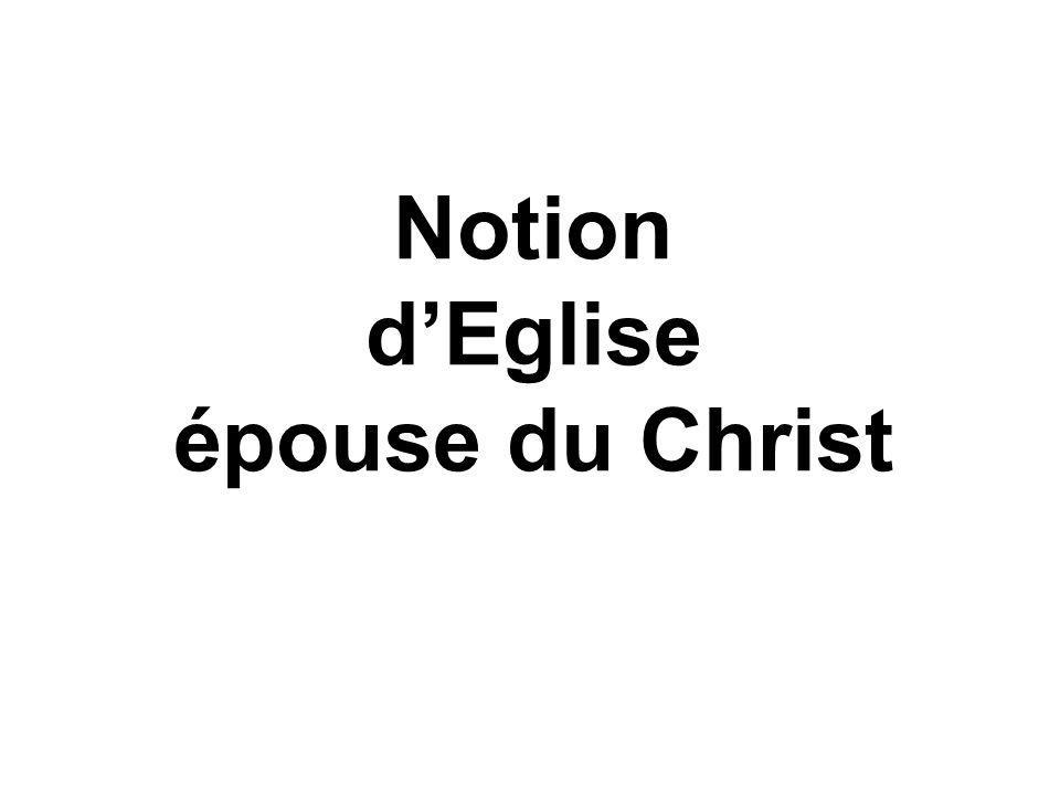 Notion d'Eglise épouse du Christ