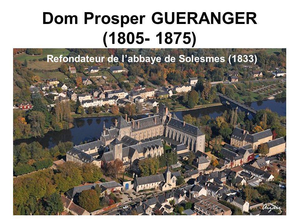 Dom Prosper GUERANGER (1805- 1875)