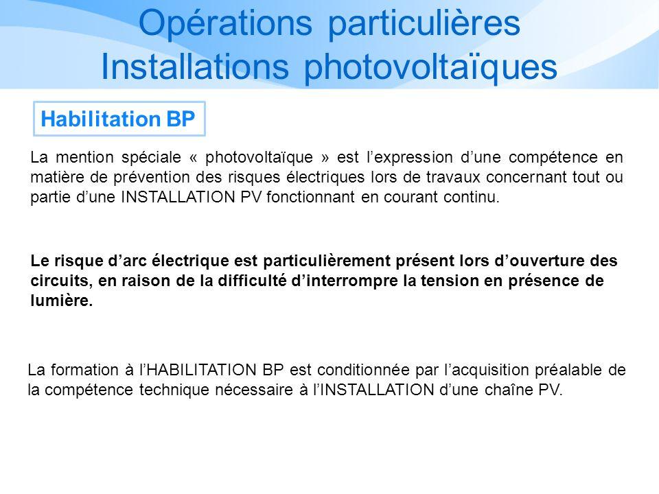 Opérations particulières Installations photovoltaïques
