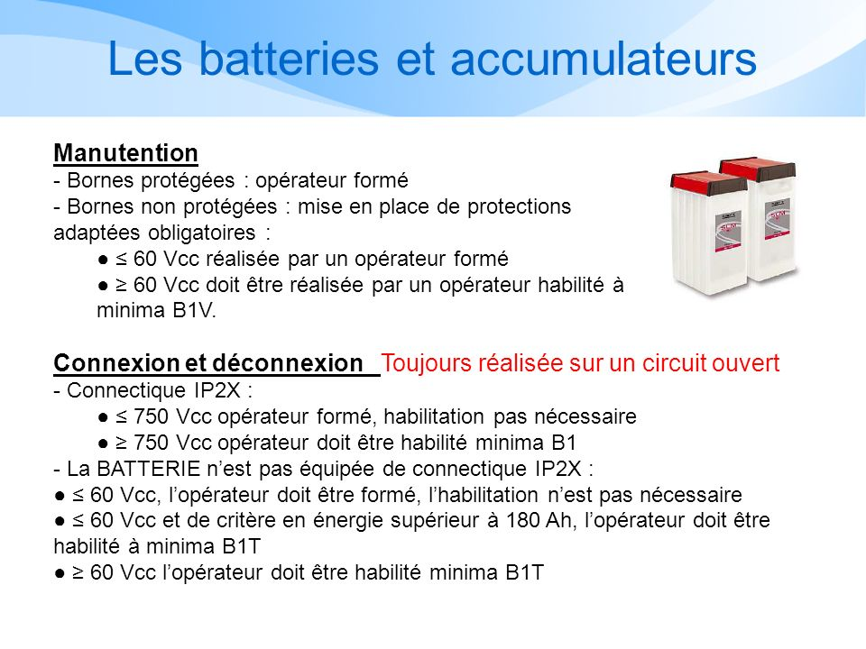 Les batteries et accumulateurs