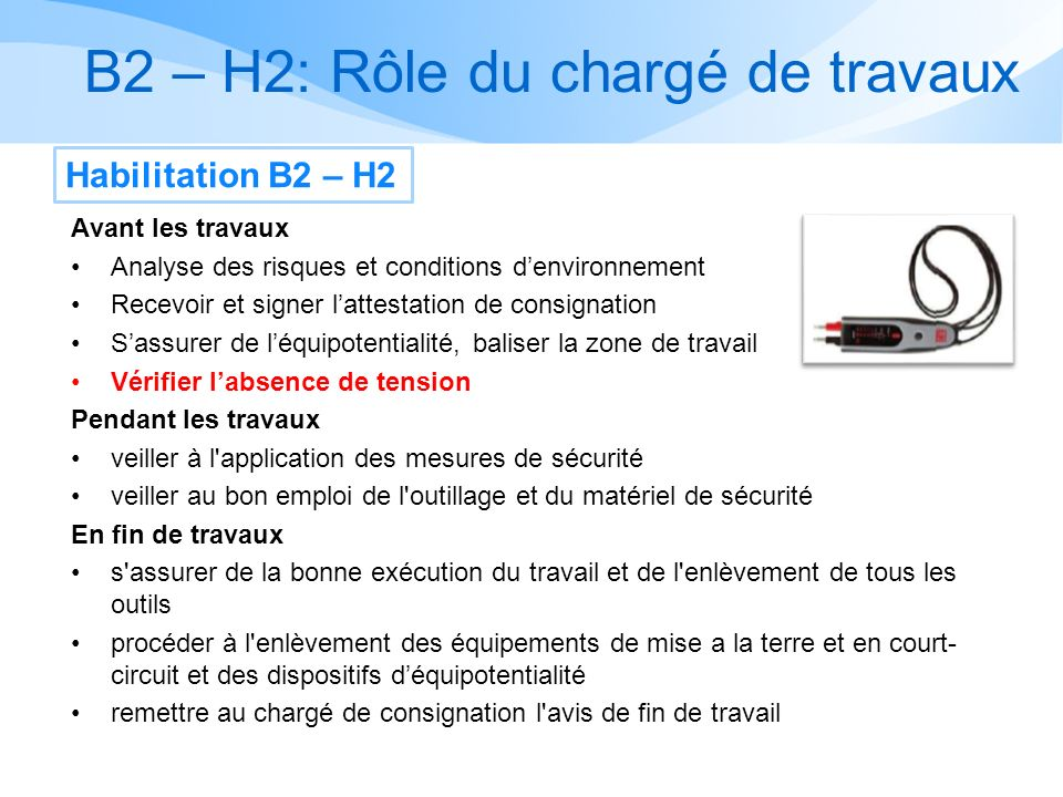 B2 – H2: Rôle du chargé de travaux