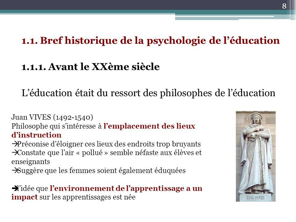1. 1. Bref historique de la psychologie de l'éducation 1. 1. 1