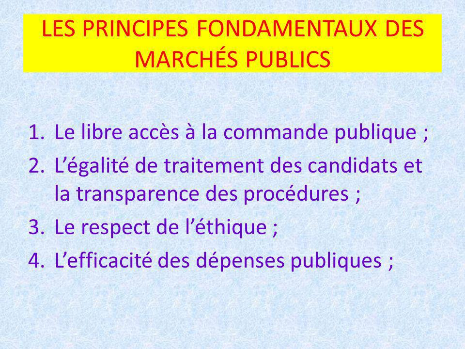 LES PRINCIPES FONDAMENTAUX DES MARCHÉS PUBLICS
