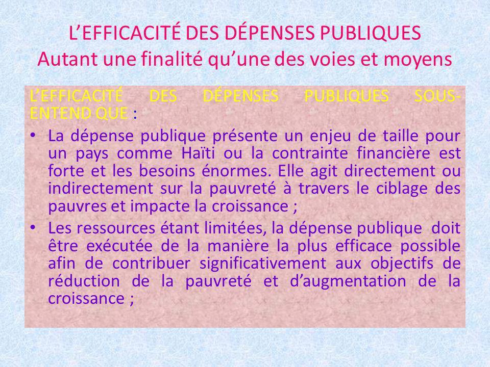 L'EFFICACITÉ DES DÉPENSES PUBLIQUES Autant une finalité qu'une des voies et moyens