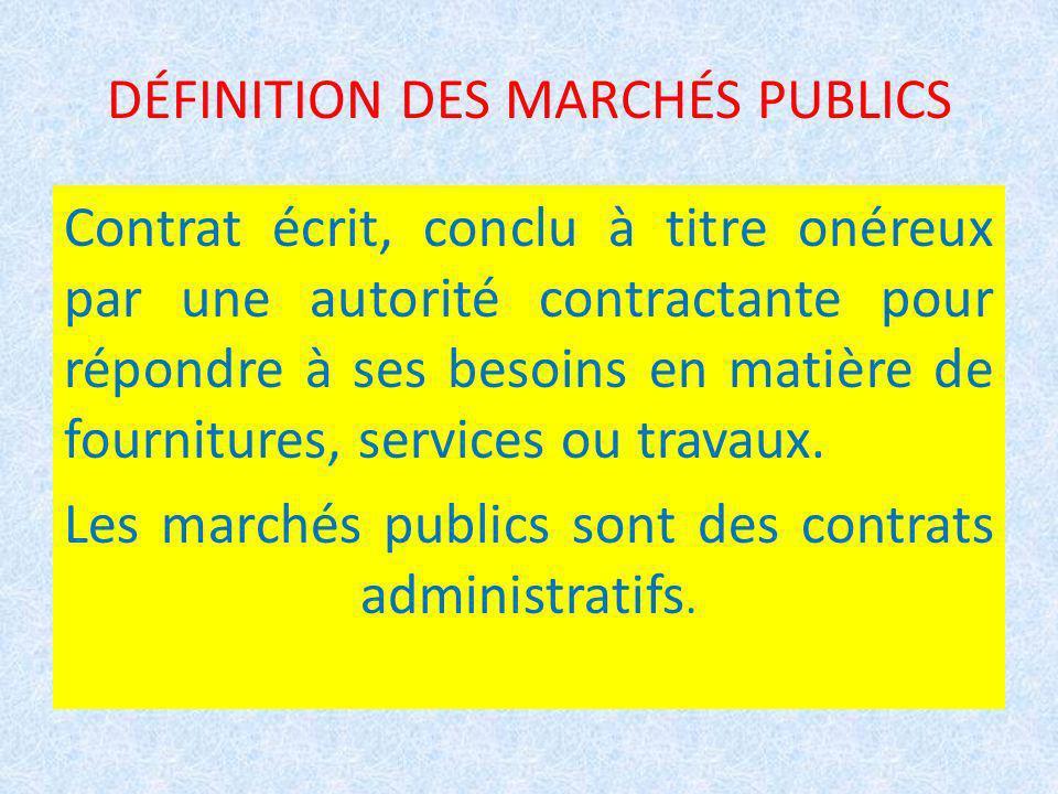 DÉFINITION DES MARCHÉS PUBLICS