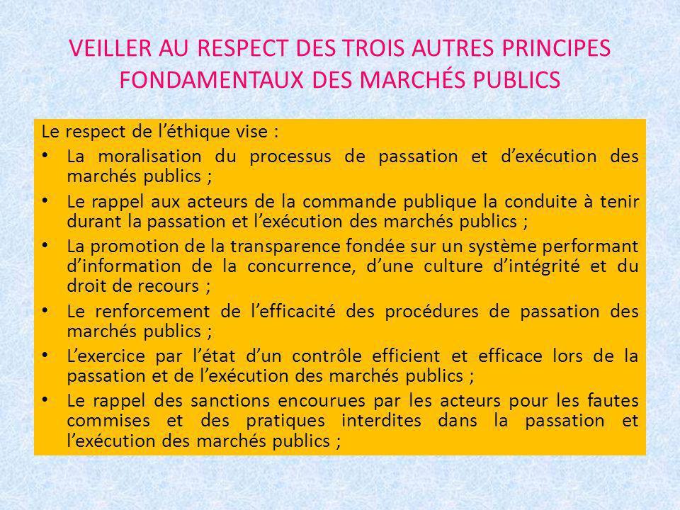 VEILLER AU RESPECT DES TROIS AUTRES PRINCIPES FONDAMENTAUX DES MARCHÉS PUBLICS