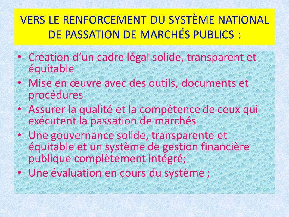 VERS LE RENFORCEMENT DU SYSTÈME NATIONAL DE PASSATION DE MARCHÉS PUBLICS :