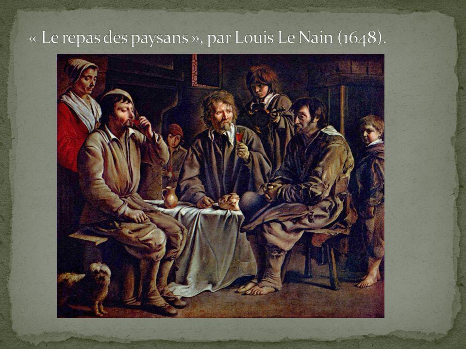 « Le repas des paysans », par Louis Le Nain (1648).