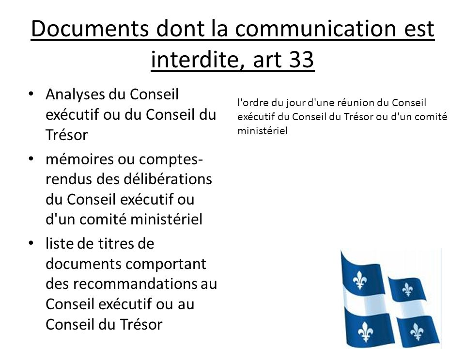Documents dont la communication est interdite, art 33