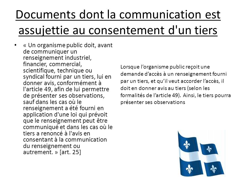 Documents dont la communication est assujettie au consentement d un tiers